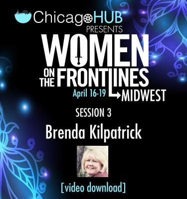 Chicago-HUB-Woment-On-The-FrontLines-Brenda-Kilpatrick-Video