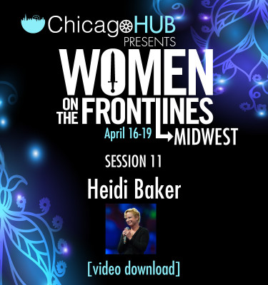 Chicago-HUB-Woment-On-The-FrontLines-Heidi-Baker-Video